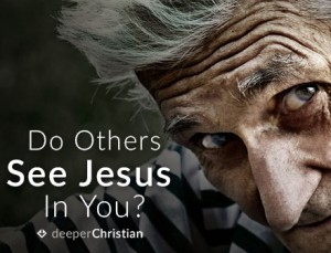 Do-Others-See-Jesus-In-You